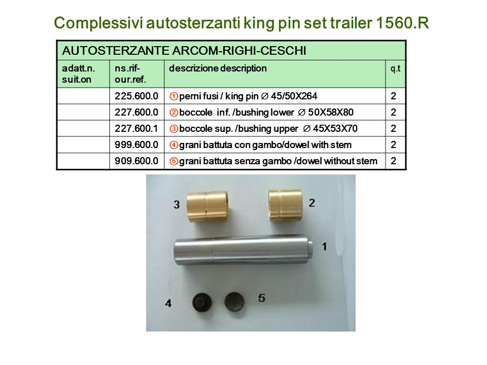 Complessivi autosterzanti king pin set trailer 1560.R