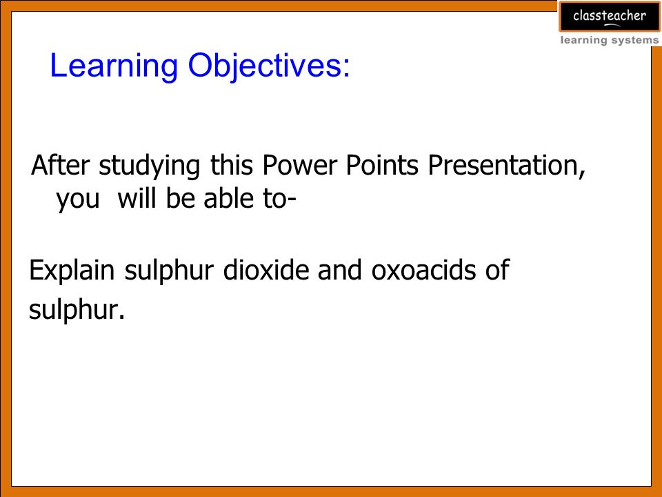 Learning Objectives After Studying This Power Points Presentation