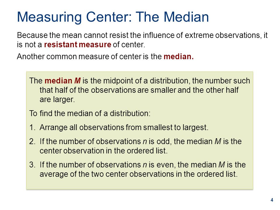 Measuring Center: The Median