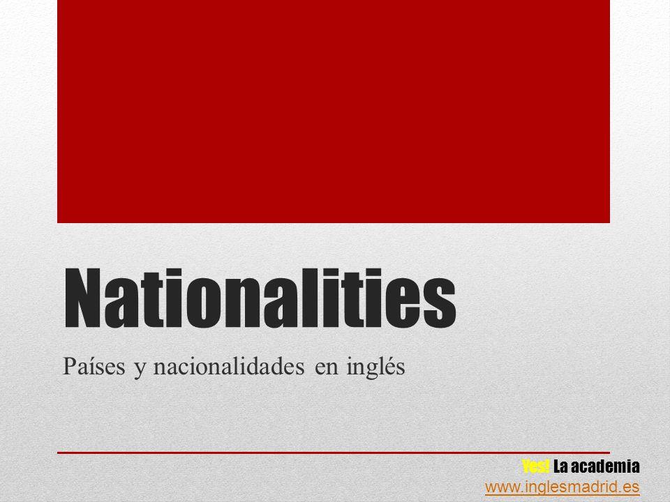 Paises Y Nacionalidades En Ingles Ppt Download