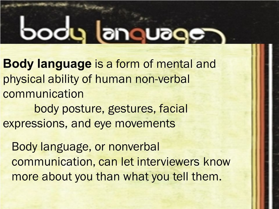 an essay on body language and nonverbal communication Body language is defined as the gestures, movements, and mannerisms by which a person or animal communicates with others (merriam-webster, 2011) by paying attention to nonverbal communication, teachers can better manage their classroom and the learners in that environment.