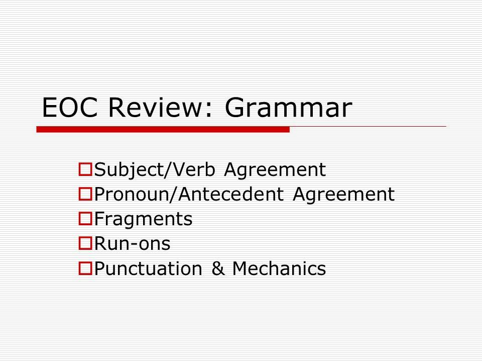 Eoc Review Grammar Subjectverb Agreement Ppt Download