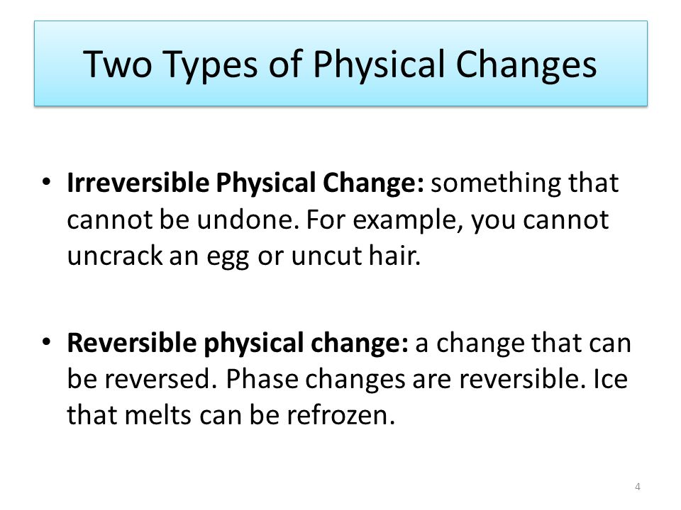 changes physical reversible irreversible chemical examples