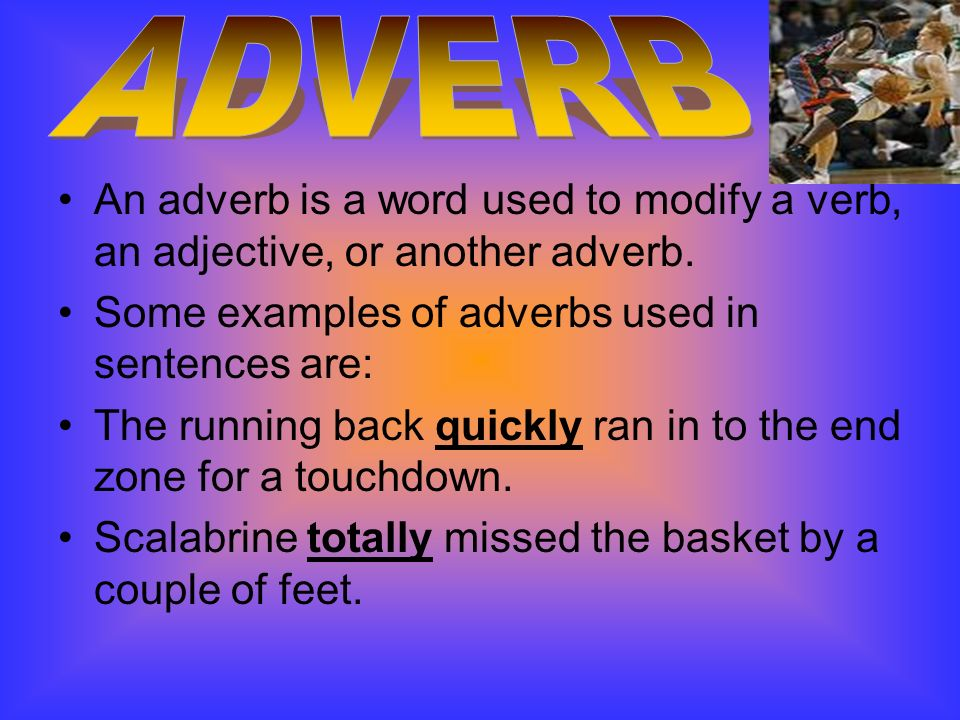 The 12 Noun Verb Adjective Adverb Preposition Predicate