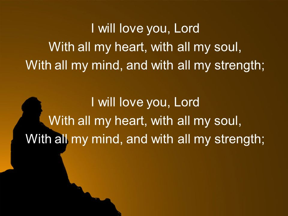 With All Your Heart With With All Your Soul Ppt Video Online