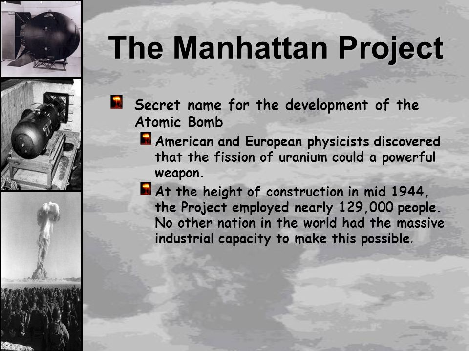 Manhattan Project Significance Manhattan Project The
