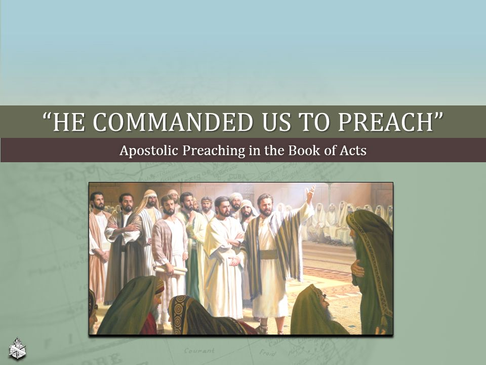 """He Commanded Us To Preach"""" - ppt download"""