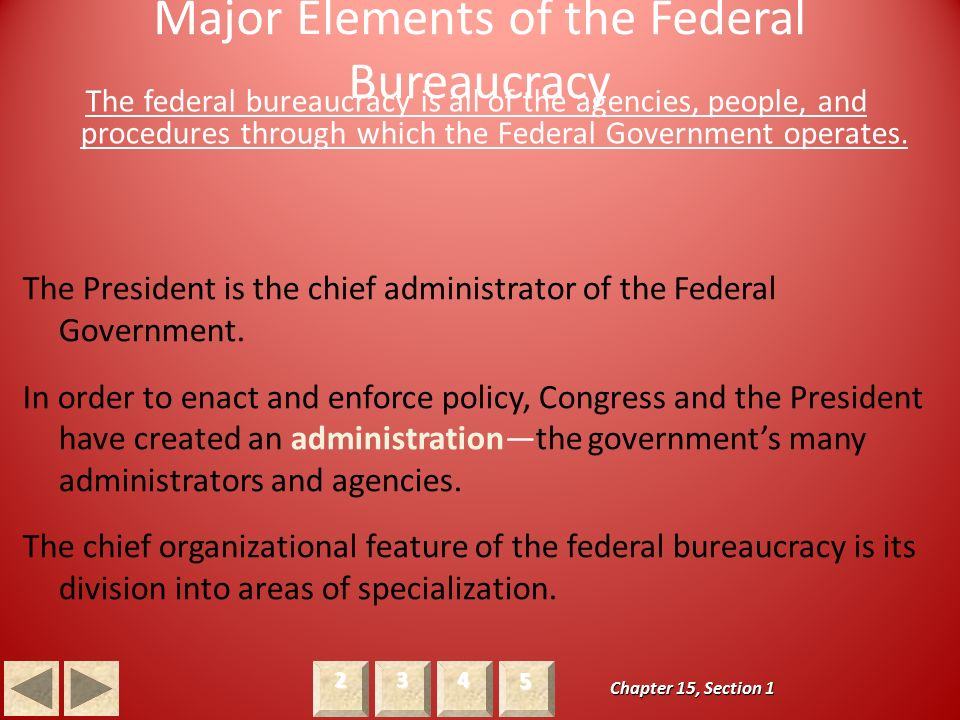 Major Elements of the Federal Bureaucracy