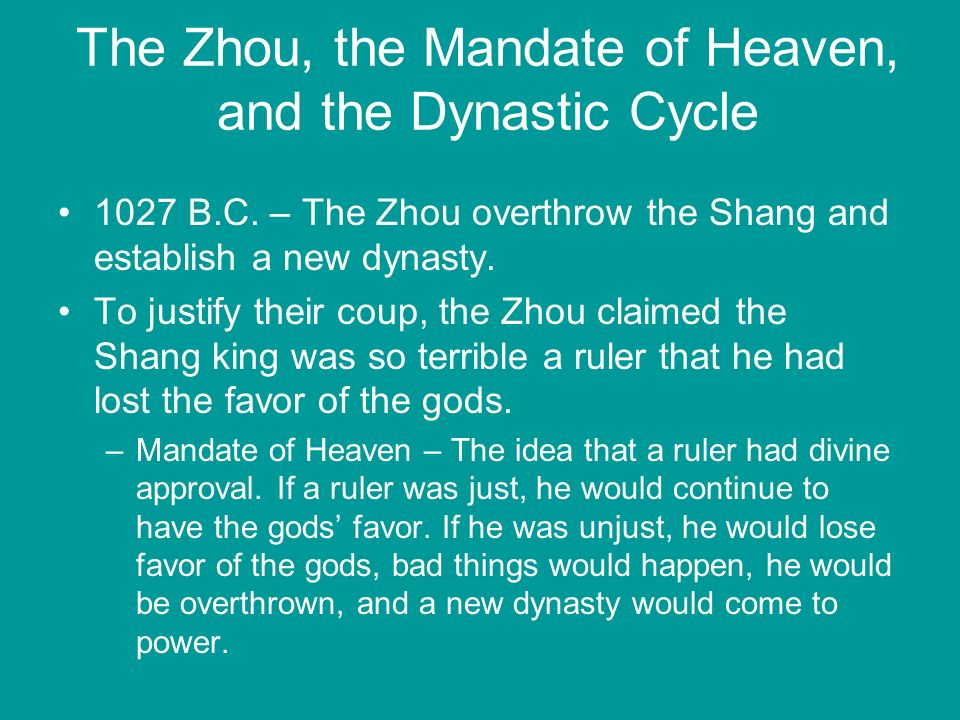 The Zhou, the Mandate of Heaven, and the Dynastic Cycle