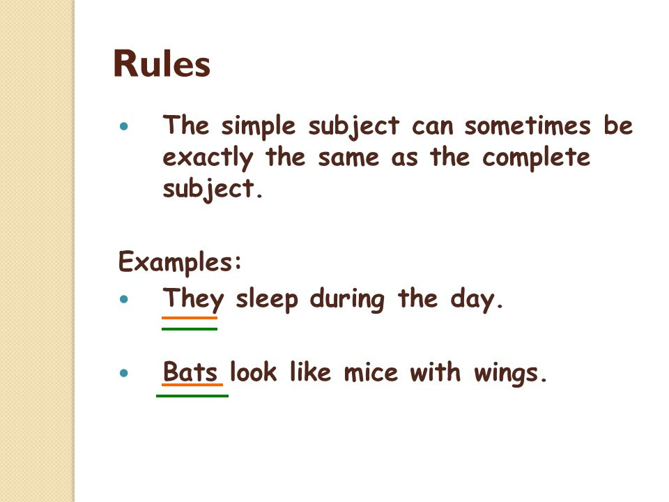Sentence parts: complete subject/complete predicate the complete.