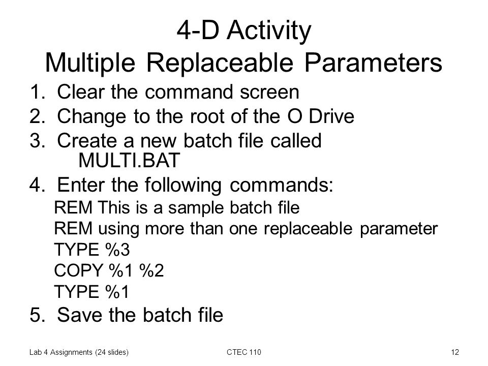 Lab Assignment 4 Using Batch Files - ppt download