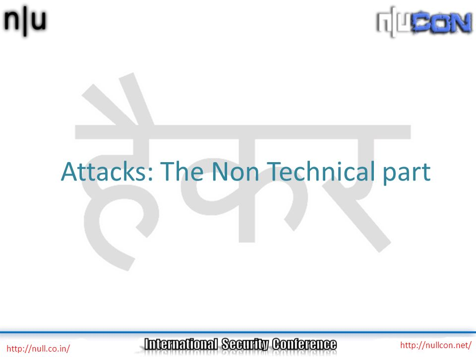 Attacks: The Non Technical part