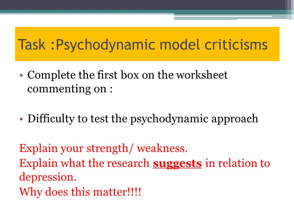 psychodynamic strengths and weaknesses