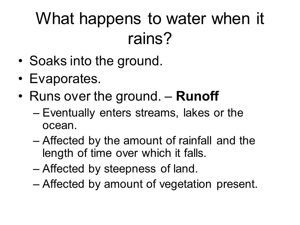 What happens to water when it rains