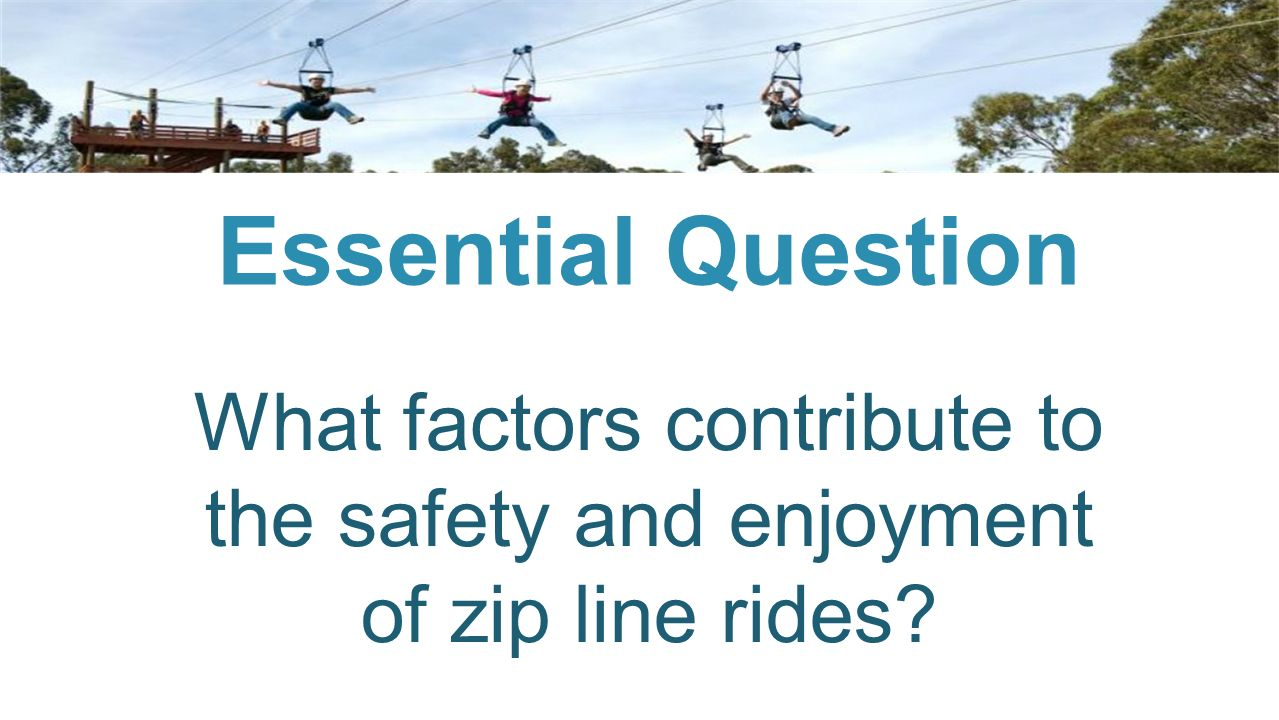 Zip Line Physics A Challenge Based Design Unit - ppt video online ...