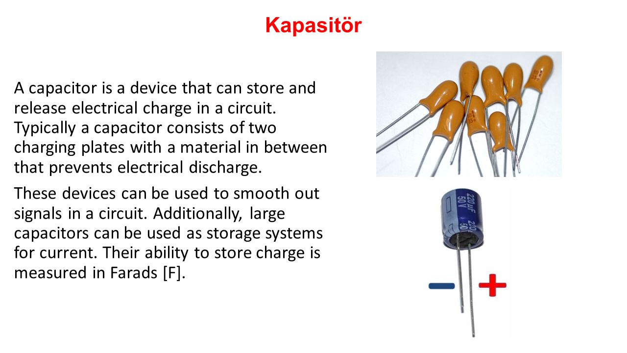 Bm 305 Mikrodenetleyiciler Gz 2015 2 Sunu Ppt Video Online Circuits Charging A 500 F Capacitor It Charges Up 20 Kapasitr Is Device That Can Store And Release Electrical Charge In Circuit Typically