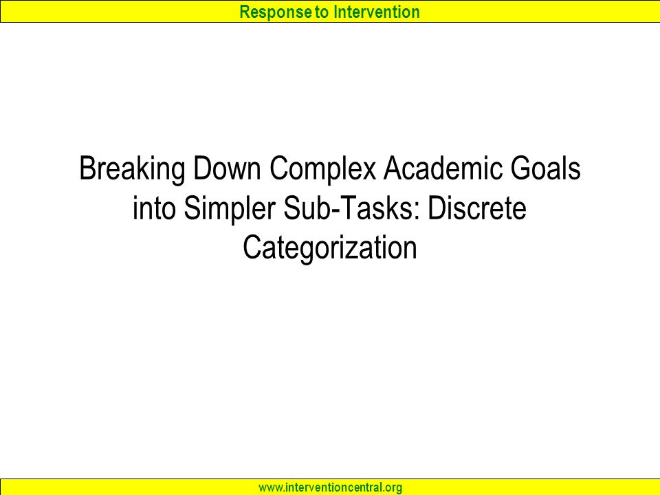 Breaking Down Complex Academic Goals into Simpler Sub-Tasks: Discrete Categorization