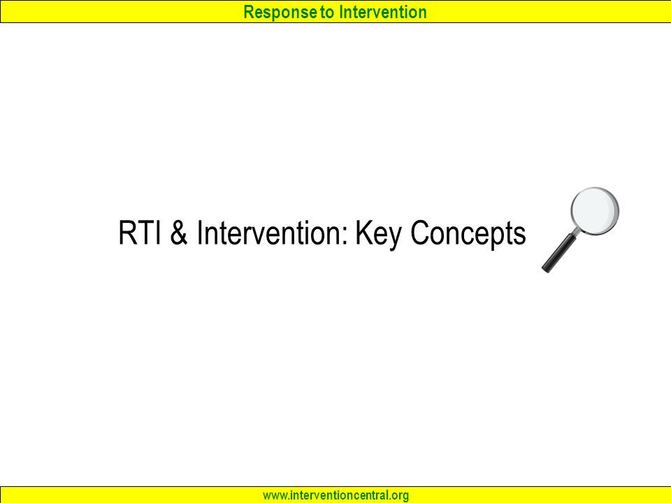 RTI & Intervention: Key Concepts