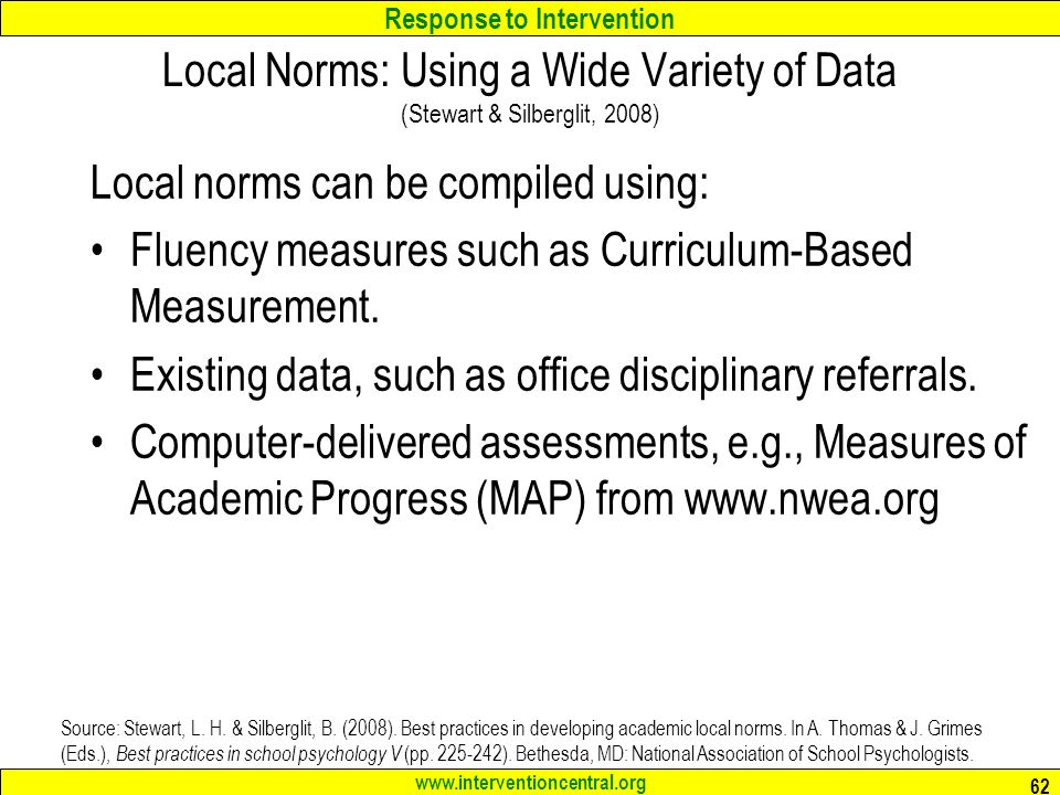 Local Norms: Using a Wide Variety of Data (Stewart & Silberglit, 2008)
