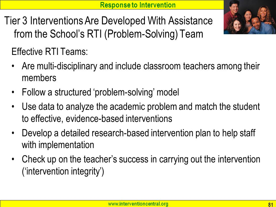 Tier 3 Interventions Are Developed With Assistance from the School's RTI (Problem-Solving) Team