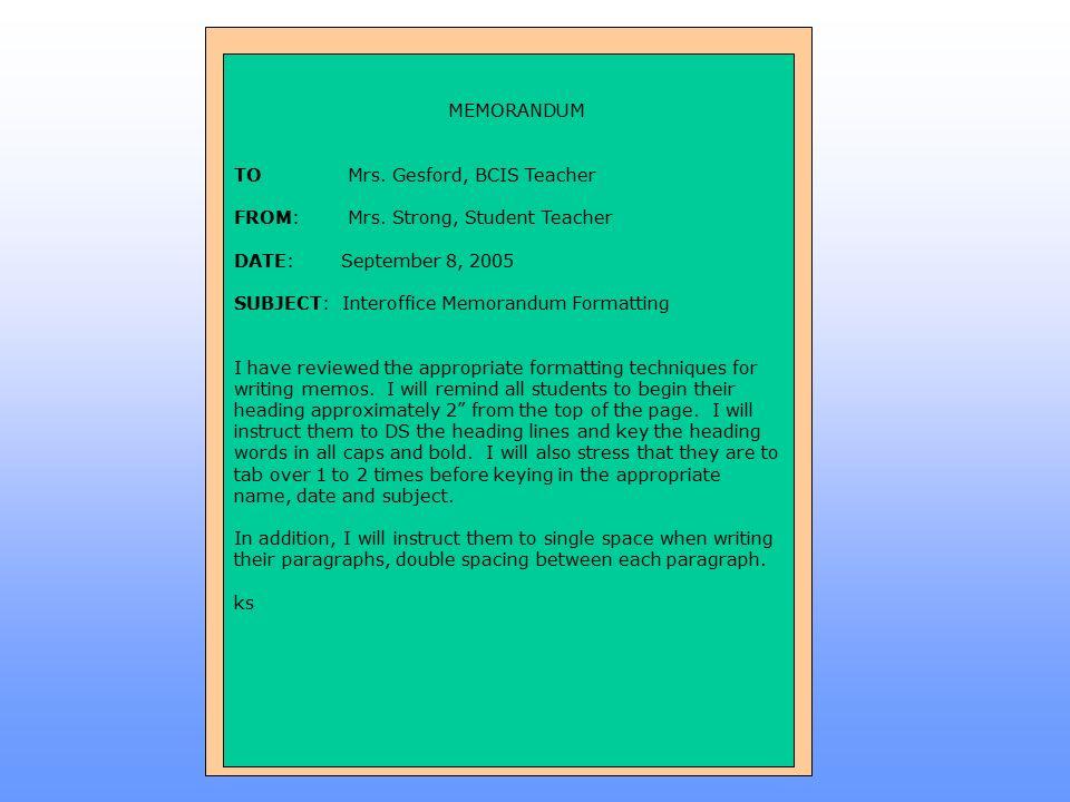 memorandum to mrs gesford bcis teacher from mrs strong student