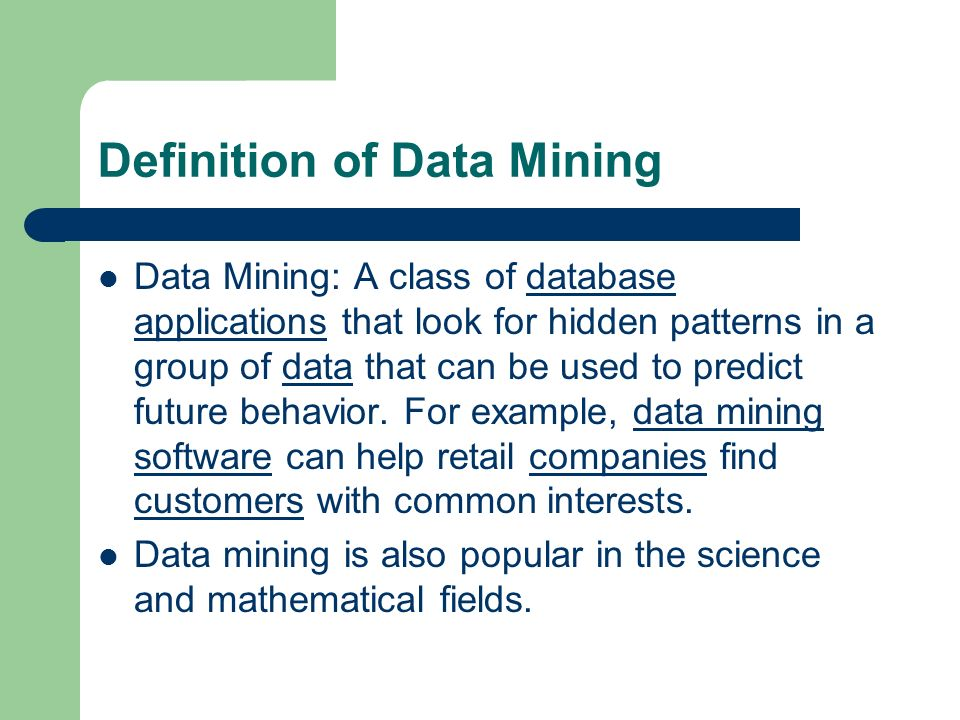 Data Mining Software Definition