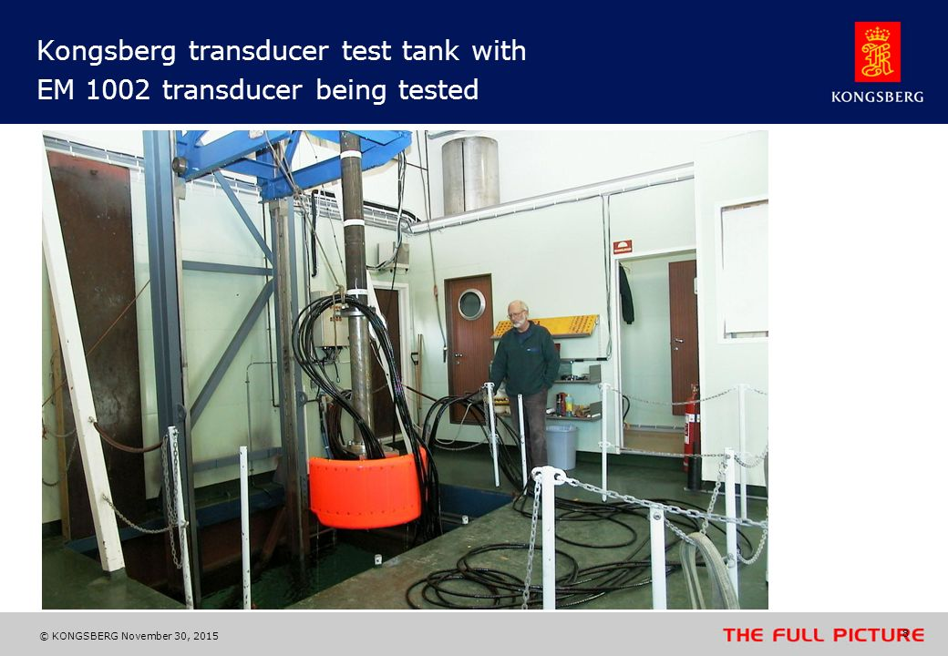 Kongsberg transducer test tank with EM 1002 transducer being tested