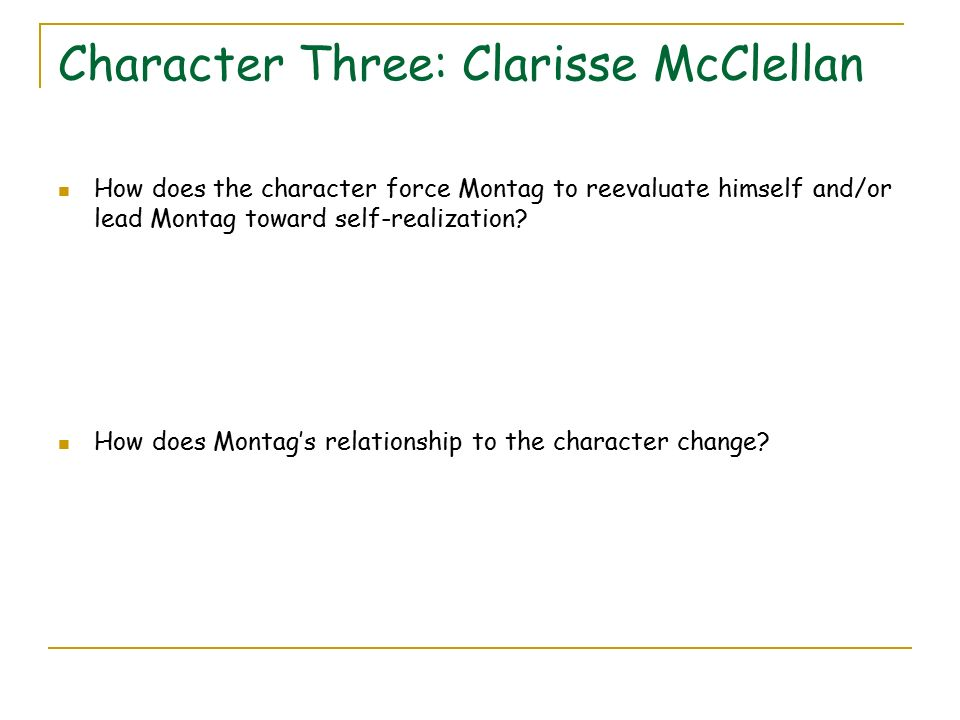 how did clarisse change montag