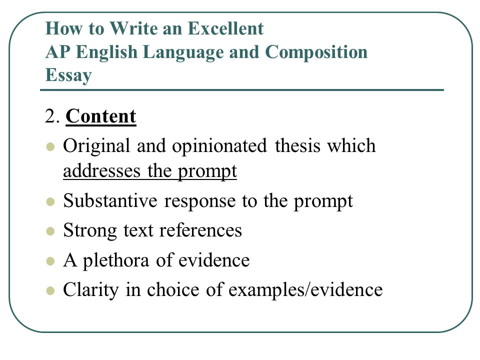 What Is A Thesis Statement For An Essay How To Write An Excellent Ap English Language And Composition Essay Essays On Science also Essay On Healthy Eating How To Write An Excellent Ap English Language And Composition Essay  Essay Of Science
