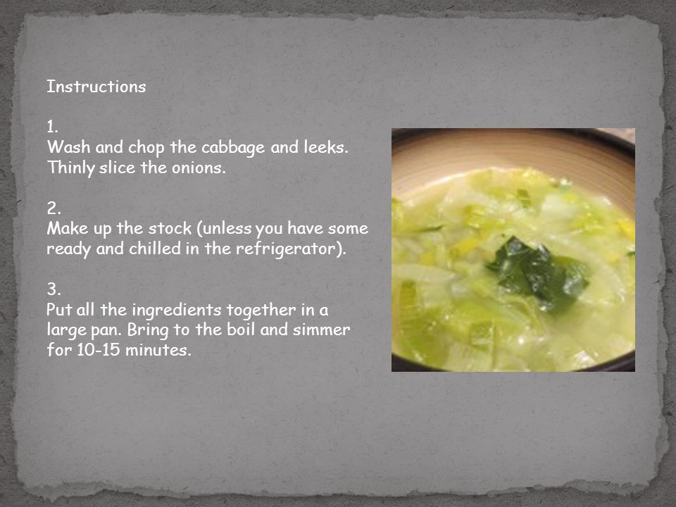 Cabbage pottage an easy recipe for pottage a cabbage soup using 2 instructions 1 forumfinder Gallery