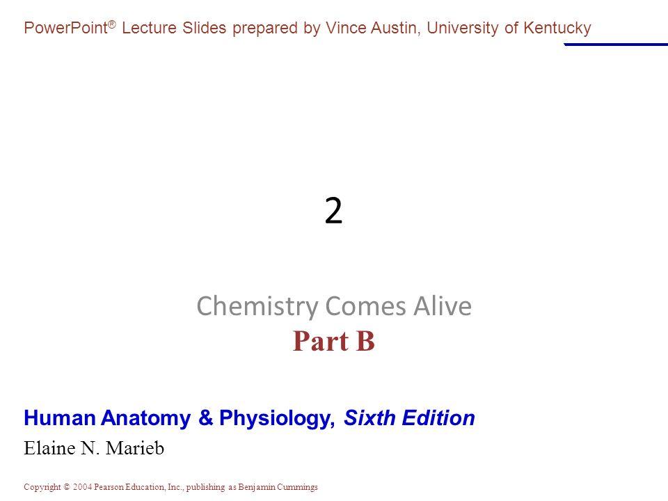 Chemistry Comes Alive Part B - ppt download
