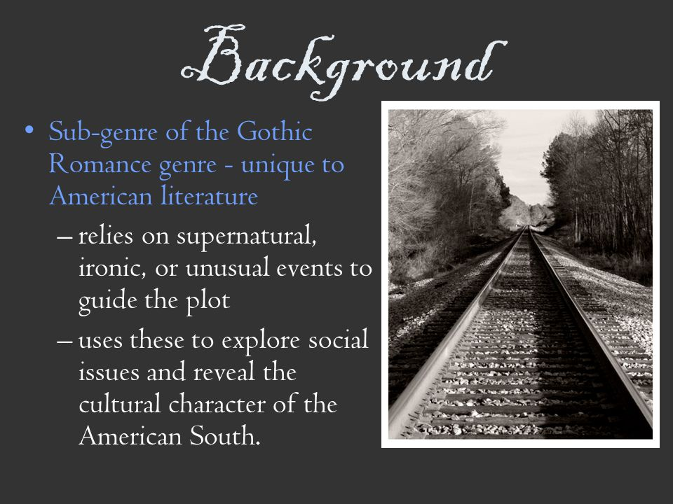 Southern Gothic American Literature  - ppt download