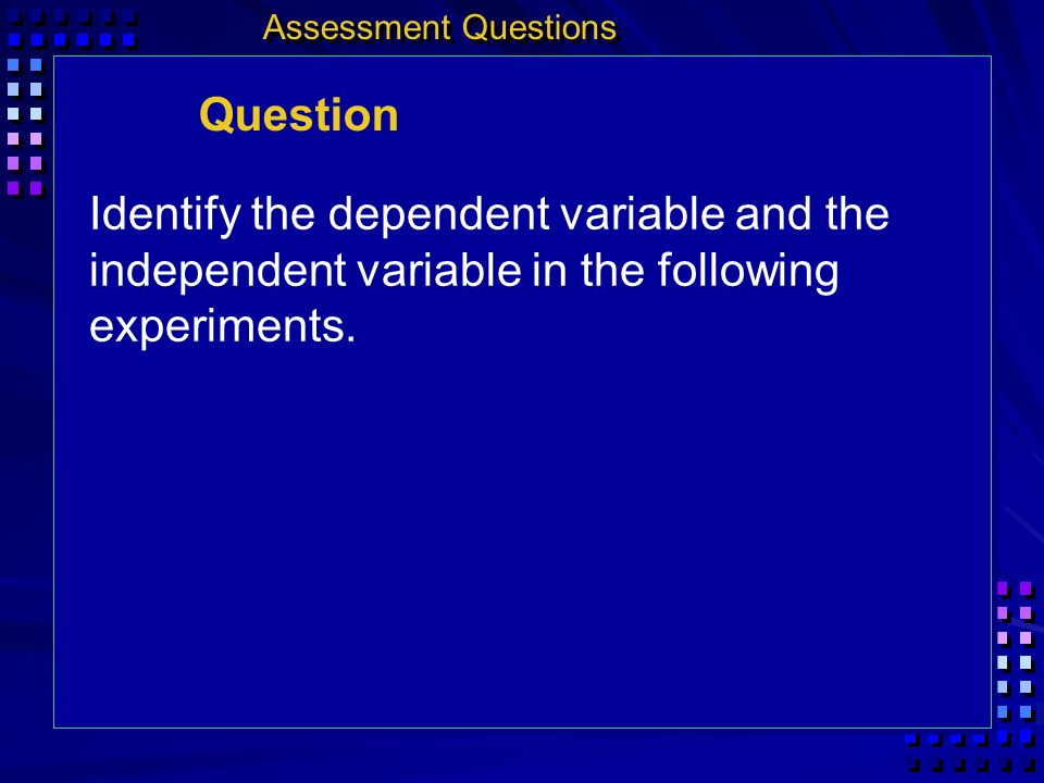 Assessment Questions Question.