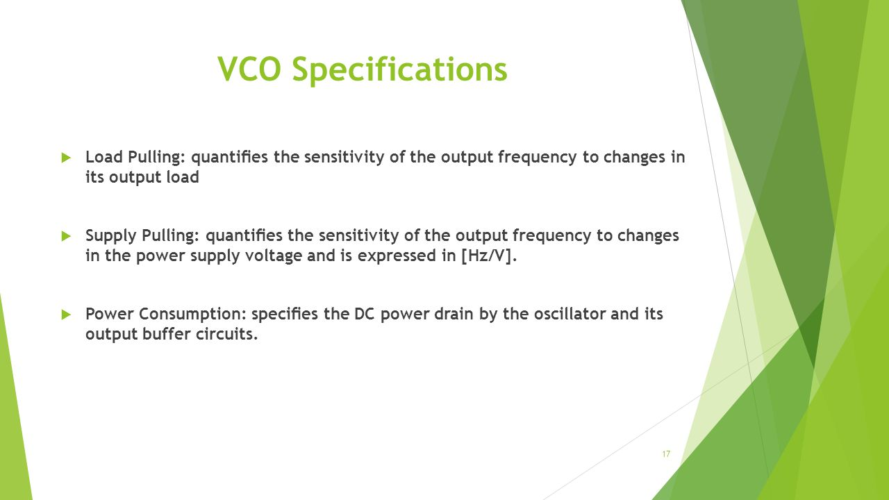 Voltage Controlled Oscillators Ppt Video Online Download For The Circuit And Also Determine Frequency Of Oscillations Vco Specifications Load Pulling Quanties Sensitivity Output To Changes In Its