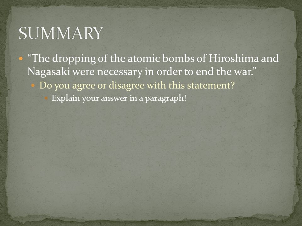 the dropping of the atomic bomb was it necessary -the dropping of the atomic bomb was a bad thing for japan,but for america it showed japan and the whole world how powerful we are we think that the dropping of the atomic bomb was a good thing we think that it was a good thing because it was a great way to get back at japan for the incident that happened in pearl harbor.