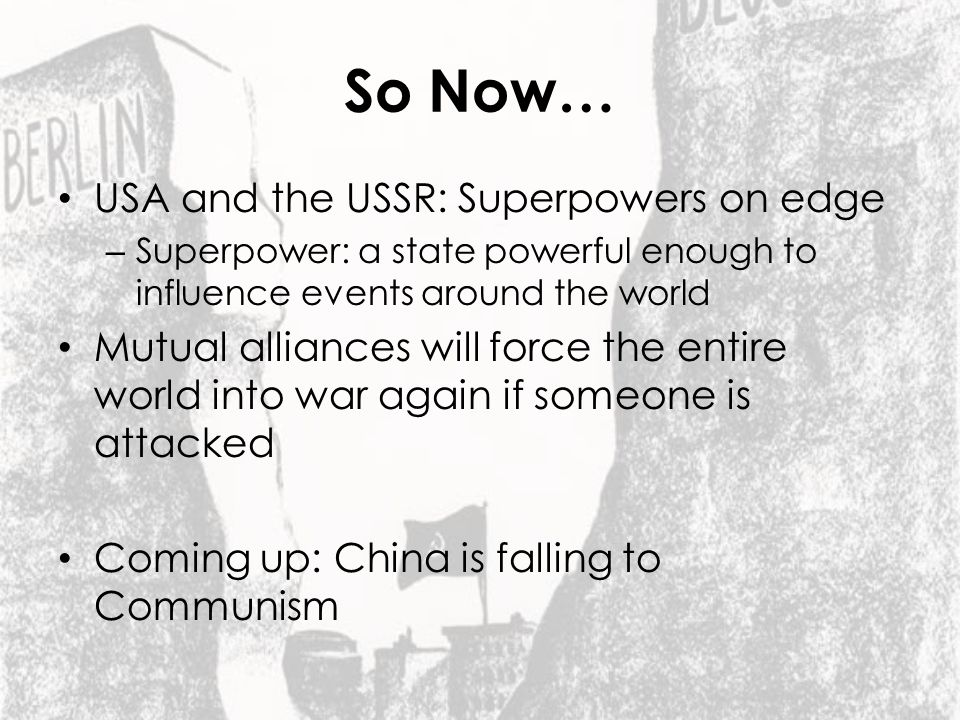 So Now… USA and the USSR: Superpowers on edge