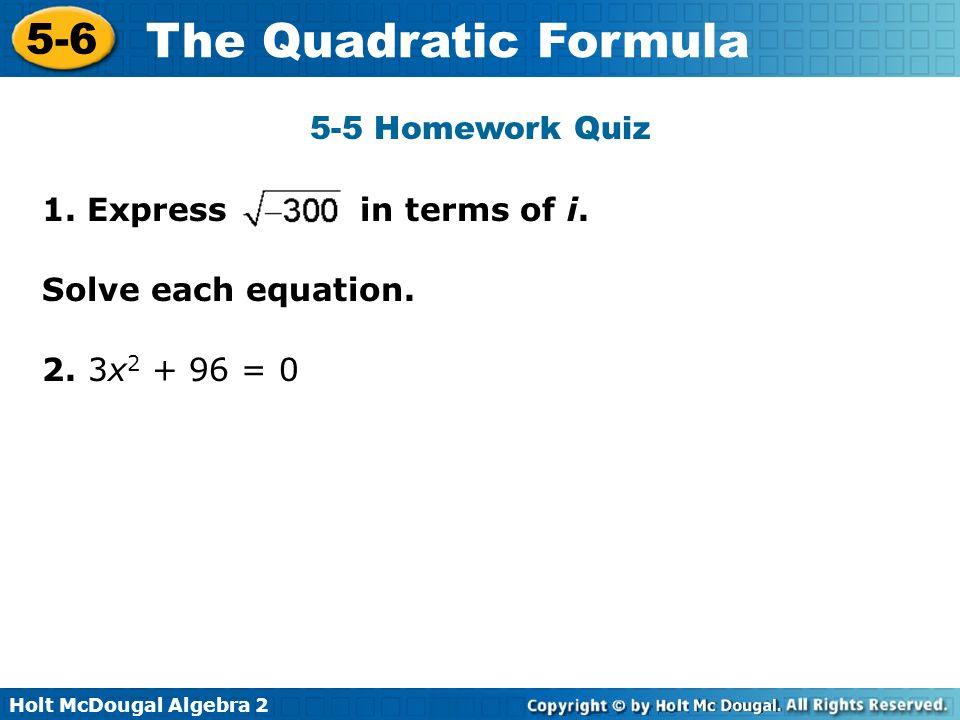 The Quadratic Formula 5 6 Warm Up Lesson Presentation Lesson