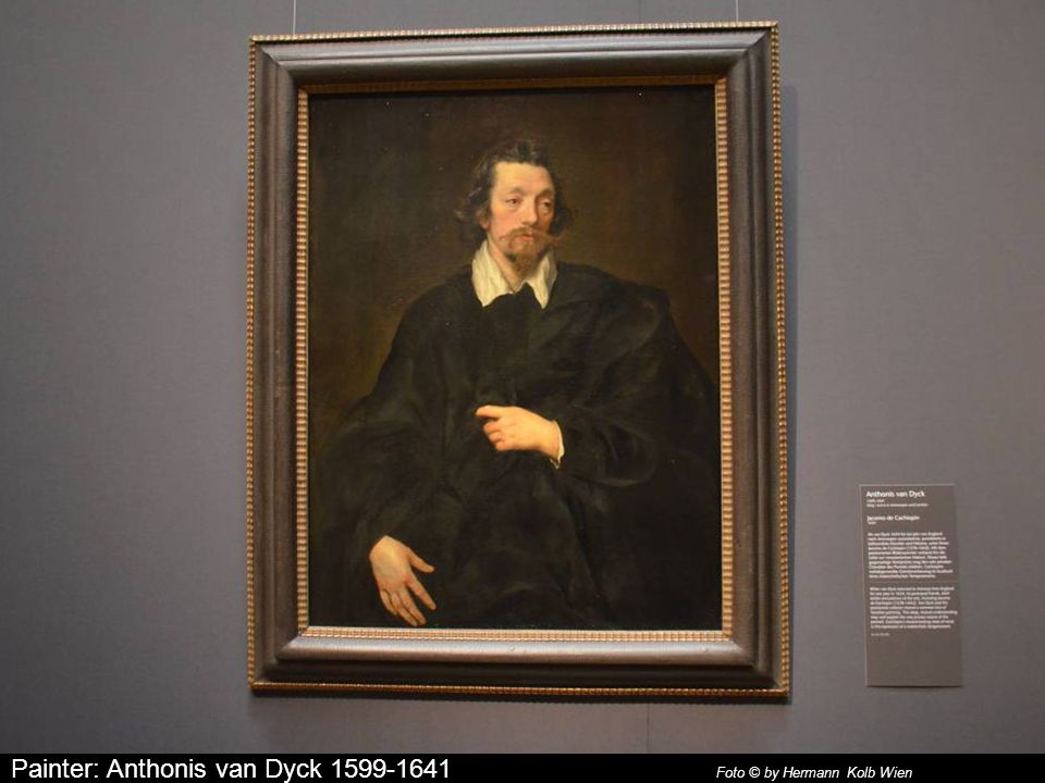 Painter: Anthonis van Dyck 1599-1641 Foto © by Hermann Kolb Wien