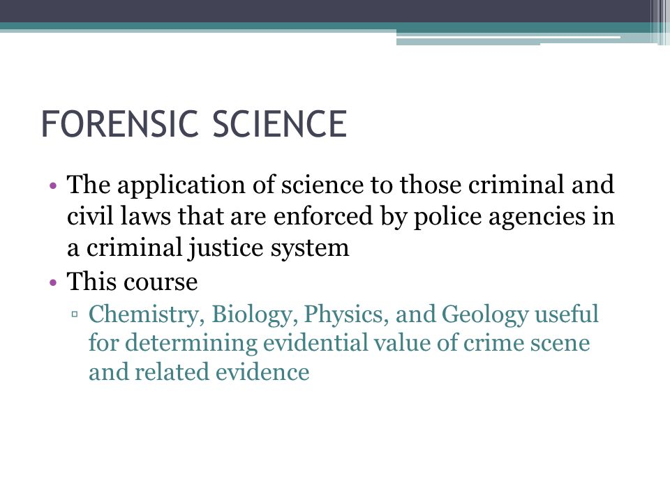 Chapter 1 Definition And Scope Of Forensic Science Ppt Video Online Download