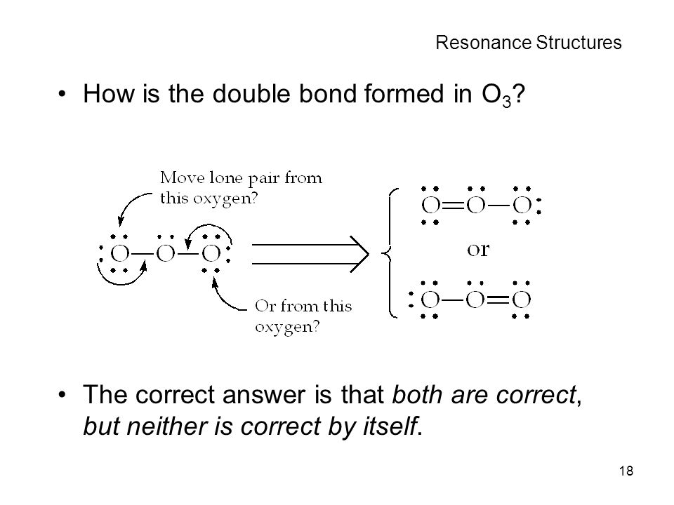 How is the double bond formed in O3