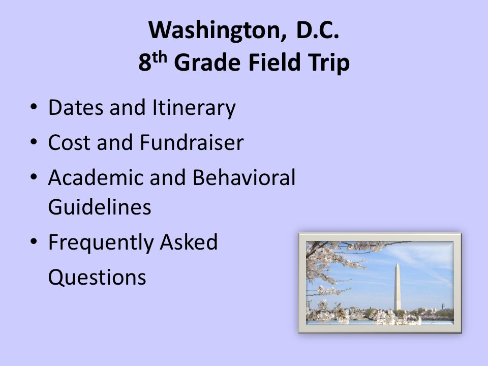 8th Grade Field Trip Parent Information Session Ppt Video Online