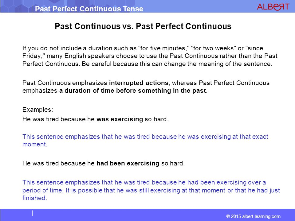 Past Perfect Continuous Tense Indicates A Continuous Action That Was