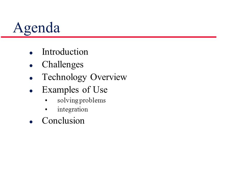 Agenda Introduction Challenges Technology Overview Examples of Use