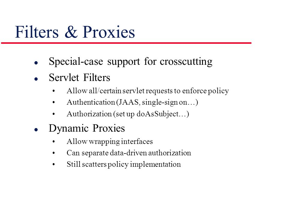Filters & Proxies Special-case support for crosscutting
