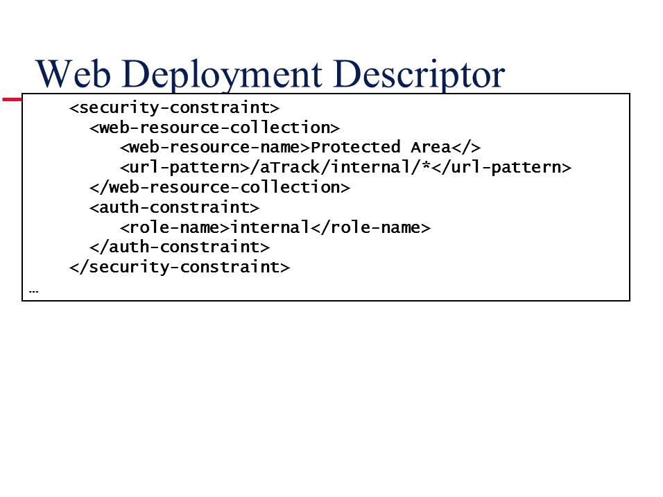 Web Deployment Descriptor