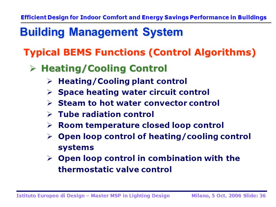 Typical BEMS Functions (Control Algorithms) Heating/Cooling Control