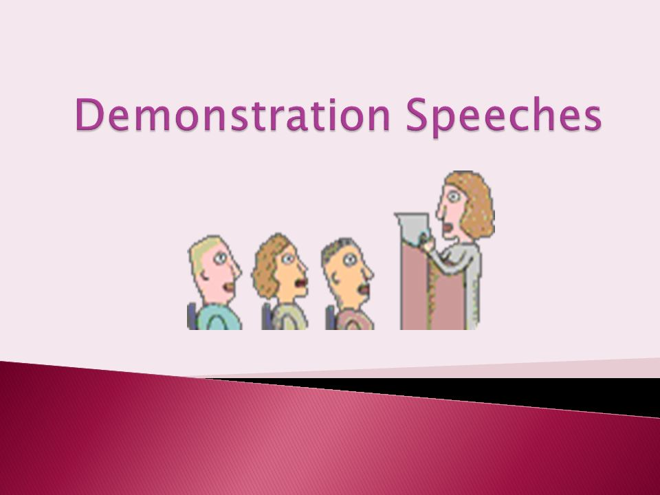 good demonstration speeches