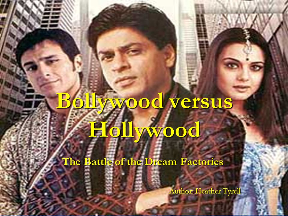 hollywood vs bollywood essay History vs hollywood the patriot the revolutionary war, sparked by the colonist's anger towards taxation without representation, was a conflict between the united states and its mother country great britain.