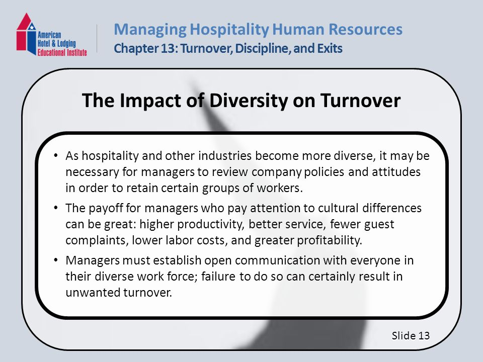 Competencies Describe the hospitality industry's turnover