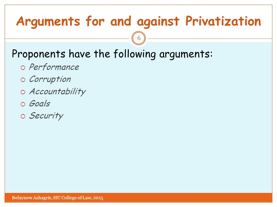 arguments for and against privatization